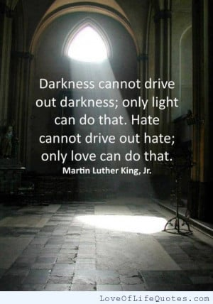 ... quote on love and hate martin luther king jr quote martin luther king