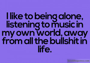 Alone in this world Quotes – Alone Quotes