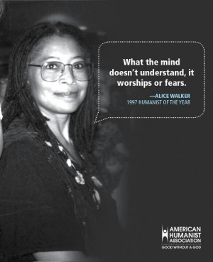 Alice Walker on what happens to a mind which doesn't understand. | # ...