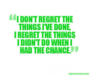 25 Quotes About Living Life Without Regret