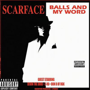 Scarface Balls And My Word Quote Balls and my word