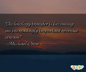 Technology transfer is becoming an increasingly important revenue ...