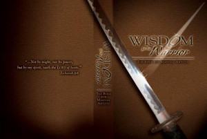 Wisdom For The Warrior: The Bible For Martial Artists500