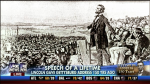 The Gettysburg Address: 150 Years Later - Special Fox News Tribute ...