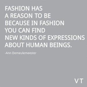 Ann Demeulemeester Quote