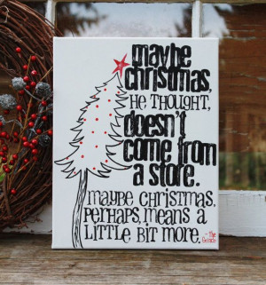 ! 11x14 Canvas. Dr. Seuss quote from The Grinch who stole Christmas ...