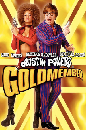 Austin Powers in Goldmember has been added to these lists: