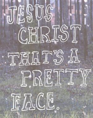 pretty quotes Jesus lyrics Brand New
