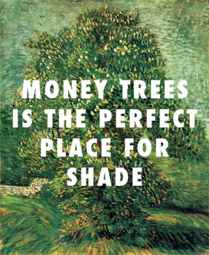 ... Tree in Blossom (1887), Vincent van Gogh / Money Trees, Kendrick Lamar