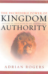 The Incredible Power of Kingdom Authority: Getting an Upper Hand on ...