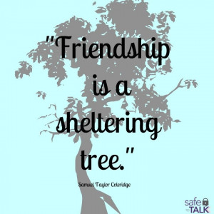 safetotalk #friendship #tree #quote