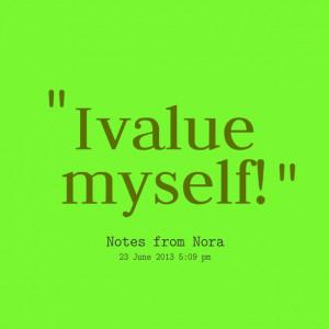 Quotes Picture: i value myself!