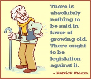 Funny Sayings about Old Age