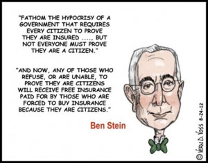 Ben Stein on ObamaCare – and Obama Himself