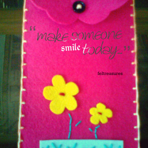 Quotes Picture: make someone smile today