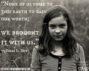 Sheri L. Dew #MormonWomenStand #IndividualWorth