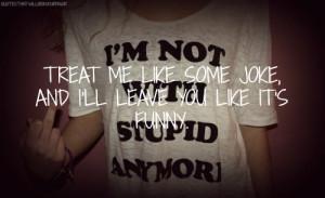 ... quotes heartbreak dumping jerks heartbreak quotes joke funny leave you