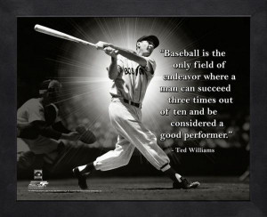 Baseball Is The Only Field Of Endeavour Where A Man Can Succeed Three ...