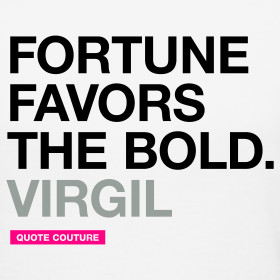 Quotes About Bold Women http://quotecouture.spreadshirt.com/fortune ...