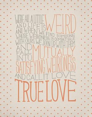 Robert Fulghum / Dr. Seuss Love Quote 11x14 Typography Art Print. $23 ...