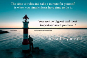... on Yourself : The time to relax and take a minute for yourself