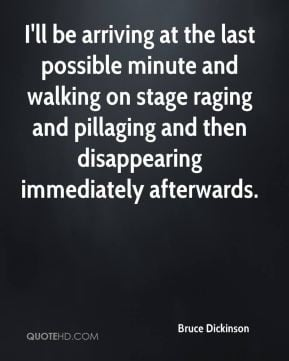 bruce dickinson quotes i m not going to do any more solo touring bruce ...