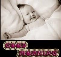 Morning sayings, Good morning quotations