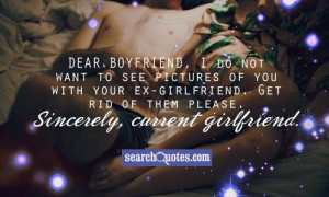 Dear boyfriend, I do not want to see pictures of you with your ex ...