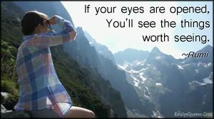 ... .Com - inspirational, life, positive, wisdom, eyes, experience, Rumi