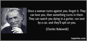 More Charles Bukowski Quotes