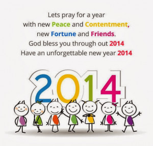 Lets pray for a year with new Peace and Contentment, new Fortune and ...