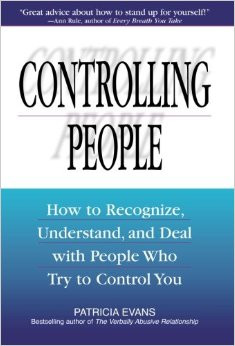 controlling people how to recognize understand and deal with people ...