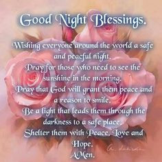 Good Night Blessings! ~ ♥ More
