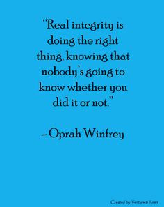 quote is so true. I remember a great story of a man falsely accused ...