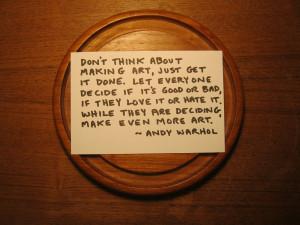About Making Art.