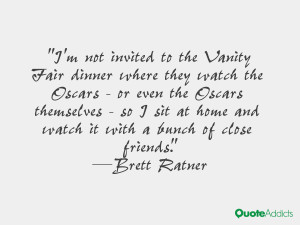 not invited to the Vanity Fair dinner where they watch the Oscars ...