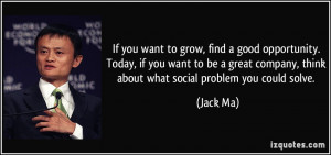 More Jack Ma Quotes
