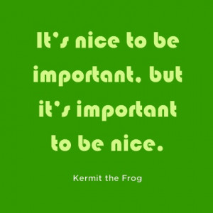Kermit the Frog Quote   Words to Live By. . . .