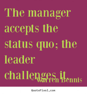 quote about inspirational by warren bennis design your own quote