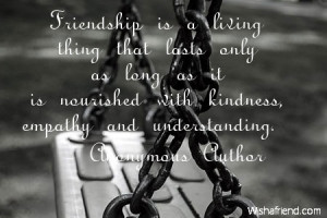 ... as long as it is nourished with kindness, empathy and understanding