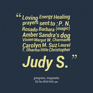 Quotes Picture: loving energy healing prayers sent to : p n rosado ...