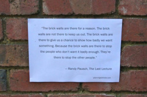 Randy Pausch Quotes Brick Wall