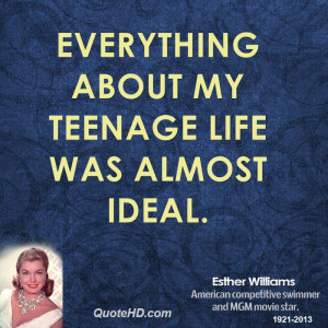esther-williams-esther-williams-everything-about-my-teenage-life-was ...