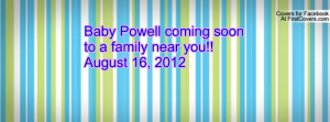 baby powell coming soon to a family near you!!august 16 , Pictures ...