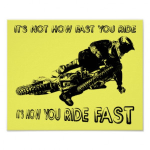 How You Ride Fast Dirt Bike Motocross Poster Sign