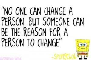 believe, boy, change, life, live, quotes, spongebob, words