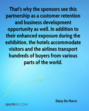 That's why the sponsors see this partnership as a customer retention ...