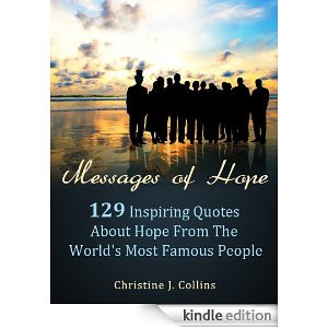 ... Quotes about Hope from the World's Most Famous People (Life Quotes