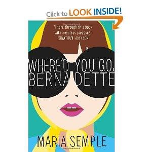 Where'd You Go, Bernadette: Amazon.co.uk: Maria Semple: Books
