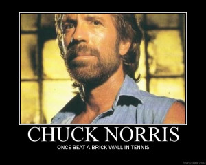 HAha, the chuck norris posts are always my favorite!